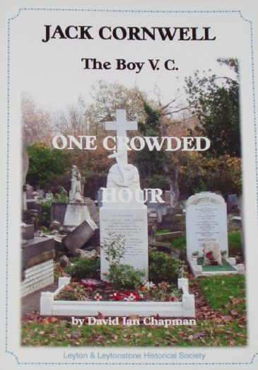 Jack Cornwell, The Boy VC, by David Ian Chapman